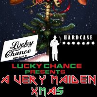 A very Maiden xmas with Aces High and Hardcase