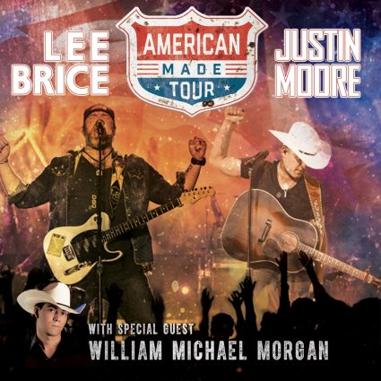 American Made Tour starring Lee Brice, Justin Moore, & special guest William Michael Morgan