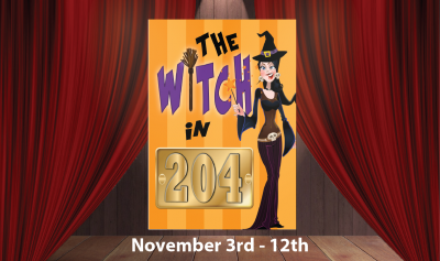 Dinner Theater- The Witch In 204