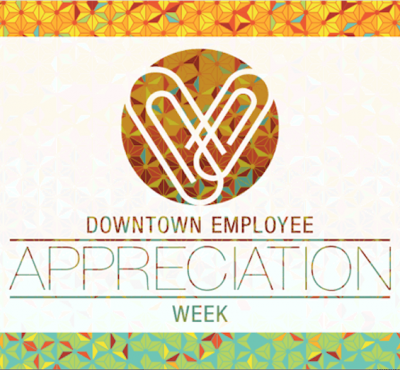 Downtown Employee Appreciation Week