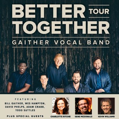 The Gaither Vocal Band: Better Together Tour