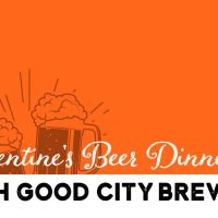 Valentine's Beer Dinner with Good City Brewing
