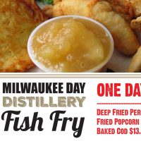 Great Lakes Distillery 4/14 MKE Day Fish Fry