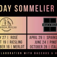 Saturday Sommelier Series with Bacchus and Harbor House