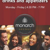 Milwaukee's Best Happy Hour in the Monarch Lounge