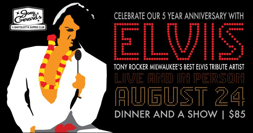 Elvis is Back! 5-Year Anniversary Dinner