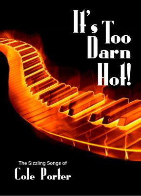 IT'S TOO DARN HOT: COLE PORTER