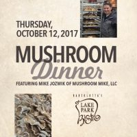 Annual Mushroom Dinner with Mushroom Mike at Lake Park Bistro