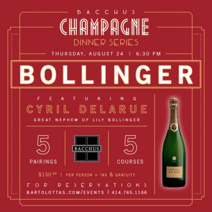 Champagne Dinner Series: Bollinger Dinner at Bacchus