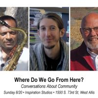 Where Do We Go From Here? Conversations About Community