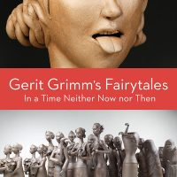 Gerit Grimm's Fairytales: In a Time Neither Now nor Then