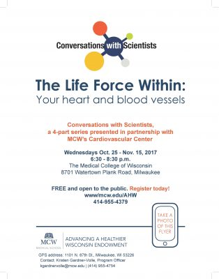 Conversations with Scientists | THE LIFE FORCE WITHIN: Your Heart and Blood Vessels