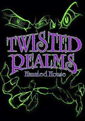 Twisted Realms Haunted House