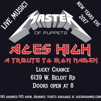 Aces High and Master of Puppets Return to Lucky Chance NYE 2017