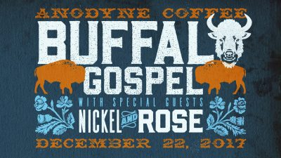 BUFFALO GOSPEL WITH NICKEL & ROSE