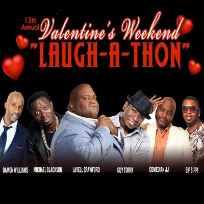 13th Annual Valentine's Weekend Laugh-A-Thon