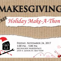 MAKESGIVING: A Holiday Make-a-thon