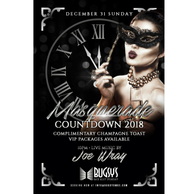 Bugsy's NYE Masquerade Countdown with live music by Joe Wray