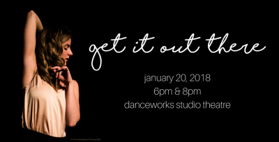 Danceworks DanceLAB: Get It Out There
