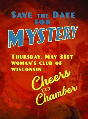 "Cheers to Chamber! - ""A Date with Mystery"""