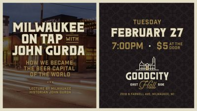 Milwaukee on Tap: How We Became Beer Capital of th...
