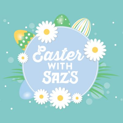 Celebrate Easter with Saz's
