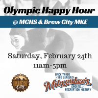 Olympic Happy Hour @ MCHS & Brew City MKE
