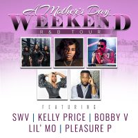 A Mother's Day Weekend R&B Tour