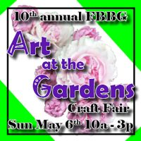 10th Annual Art at the Gardens Craft Show