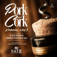 Pork and Cork at SURG on the Water