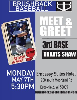 Travis Shaw Meet and Greet