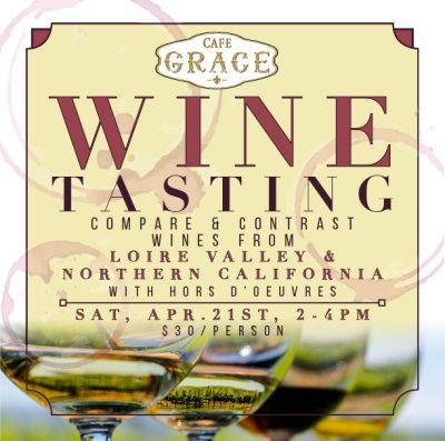 Wines of Loire Valley & Northern California Ta...