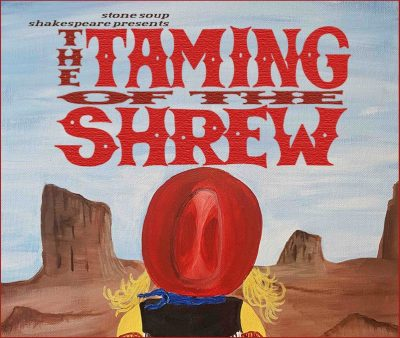 Stone Soup Shakespeare presents The Taming of the ...