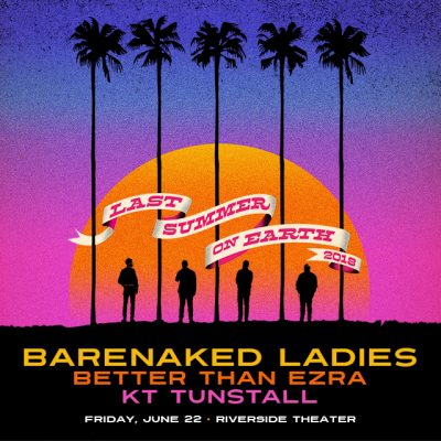 Barenaked Ladies, Better Than Ezra and KT Tunstall...