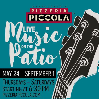 LIVE MUSIC ON THE PATIO AT PIZZERIA PICCOLA