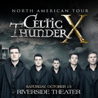 Celtic Thunder at the Riverside Theater
