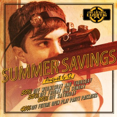 Summer Savings Laser Tag