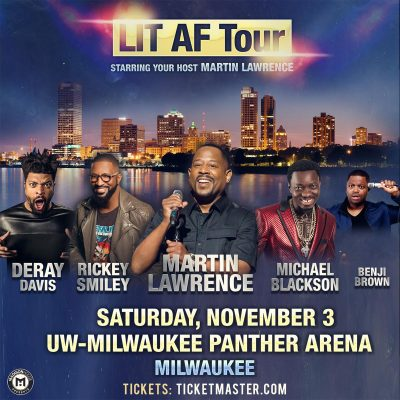 Martin Lawrence Lit AF Tour featuring DeRay Davis, Rickey Smiley, Michael Blackson and Benji Brown