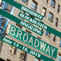 BROADWAY BLOCKBUSTER SINGALONG