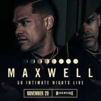 Maxwell at the Riverside Theater