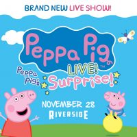 Peppa Pig Live! at the Riverside Theater