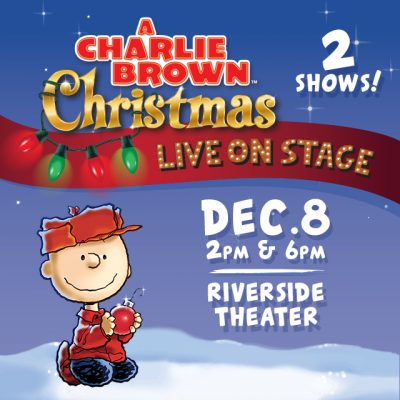 A Charlie Brown Christmas Live at the Riverside Theater