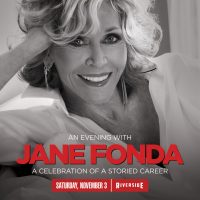 An Evening with Jane Fonda at the Riverside Theater
