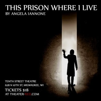 """Angela Iannone's """"This Prison Where I Live"""" with T..."""