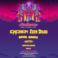 Radiance NYE starring EXCISION & ZEDS DEAD with Bear Grillz, Riot Ten, Whipped Cream, and Spock