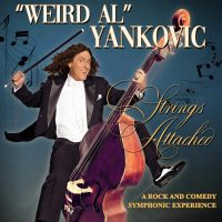 """""""Weird Al"""" Yankovic: The Strings Attached Tour..."""