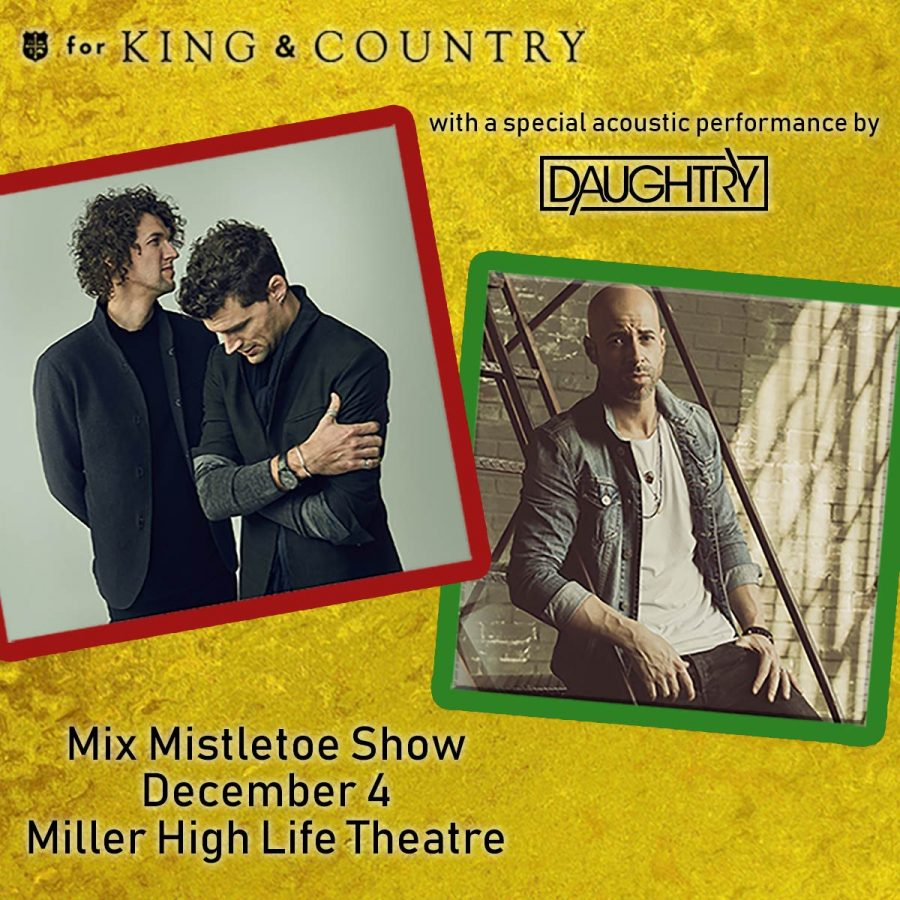 99.1 The Mix Presents MIX MISTLETOE SHOW starring for KING & COUNTRY