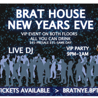 Brat House - New Year's Eve - All U Can Drink