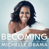 Becoming: An Intimate Coversation with Michelle Obama