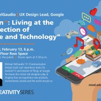 MIAD Creativity Series - Design++: Living at the Intersection of People and Technology